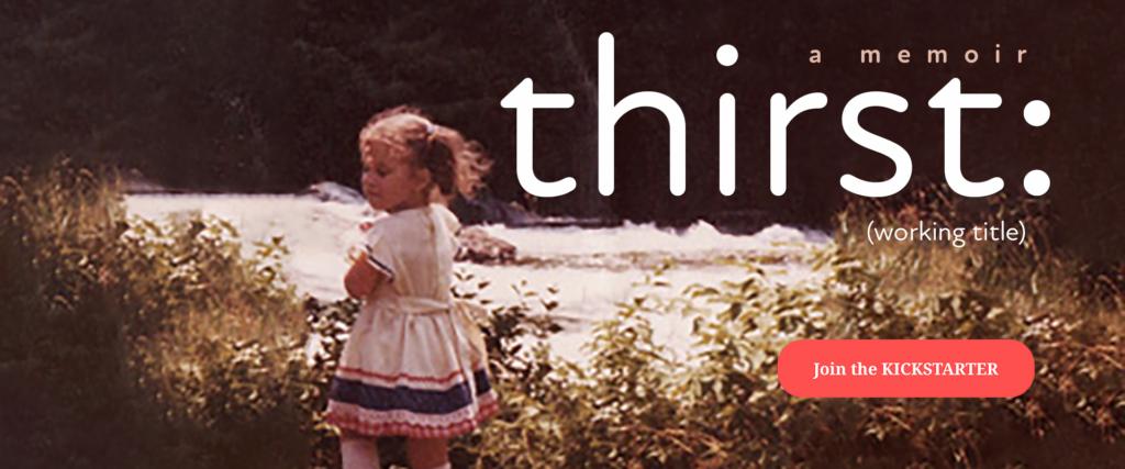 thirst is on kickstarter